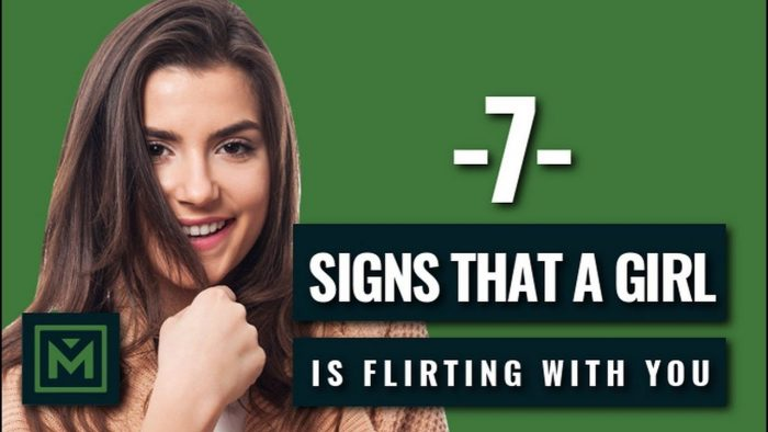 7 Common Signs She's Flirting - SUBCONSCIOUS Signals a Girl Wants YOU