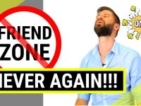 FRIENDZONE (Never Again!!!) I 3 Most Catastrophic Mistakes You Make!