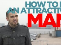 How To Be An Attractive Man - Revealing Highly Effective Core Values That Every Girl Loves